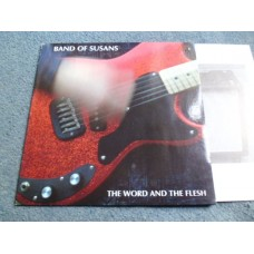 BAND OF SUSANS - THE WORD AND THE FLESH LP - Nr MINT 1991  INDIE NOISE ROCK