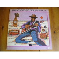 BO DIDDLEY - THE LONDON BO DIDDLEY SESSIONS LP - EXC 1Y1 UK  ROCK BLUES