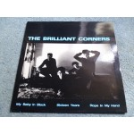 "THE BRILLIANT CORNERS - MY BABY IN BLACK 12"" - Nr MINT  INDIE"