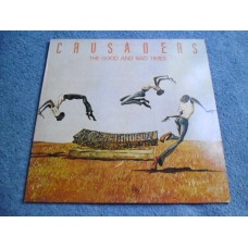 THE CRUSADERS - THE GOOD AND BAD TIMES LP - Nr MINT A1 UK  JAZZ FUSION