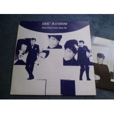 ERIC RANDOM - THAT'S WHAT I LIKE ABOUT ME LP - Nr MINT UK INDIE ELECTRONICA POST PUNK