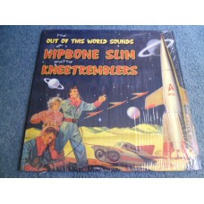 HIPBONE SLIM AND THE KNEETREMBLERS - OUT OF THIS WORLD SOUNDS LP - Nr MINT GARAGE ROCK SIR BALD DIDDLEY