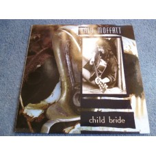 KATY MOFFATT - CHILD BRIDE LP - Nr MINT A1/B1 UK