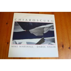 MIKE MARSHALL DAROL ANGER - CHIAROSCURO LP - Nr MINT  JAZZ NEW AGE WINDHAM HILL