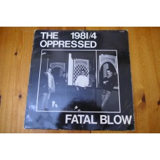 THE OPPRESSED - FATAL BLOW LP - Nr MINT/EXC+ A1/B1  PUNK Oi!