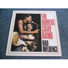 THE ROBERT CRAY BAND - BAD INFLUENCE LP - Nr MINT A1/B1 UK BLUES