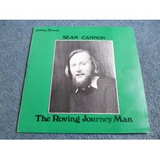 SEAN CANNON - THE ROVING JOURNEY MAN LP - Nr MINT UK FOLK DUBLINERS