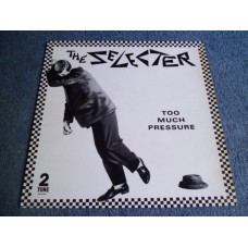 THE SELECTER - TOO MUCH PRESSURE LP - Nr MINT A1/B2 UK 2 TONE SPECIALS SKA