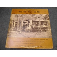 VARIOUS - SIC 'EM DOGS ON ME LP - EXC/VG+ RARE COUNTRY BLUES 1927-1939