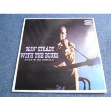 SKEETS McDONALD - GOIN' STEADY WITH THE BLUES LP - Nr MINT COUNTRY BLUES