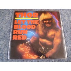 "THOR - LET THE BLOOD RUN RED Red Vinyl 7"" - Nr MINT UK"