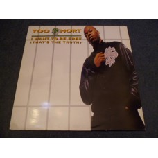 "TOO $HORT - I WANT TO BE FREE (THAT'S THE TRUTH) 12"" - Nr MINT UK  RAP HIP HOP"