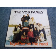 THE VOS FAMILY - TOGETHER ON THE ROAD LP - EXC+ SIGNED BY WHOLE FAMILY