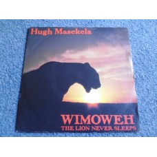 "HUGH MASEKELA - WIMOWEH THE LION NEVER SLEEPS 7"" - Nr MINT WORLD POP"