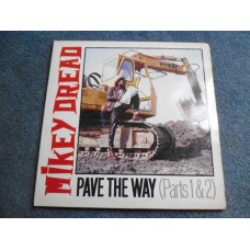 MIKEY DREAD - PAVE THE WAY (PARTS 1 & 2) LP - EXC/VG+ UK  REGGAE DUB